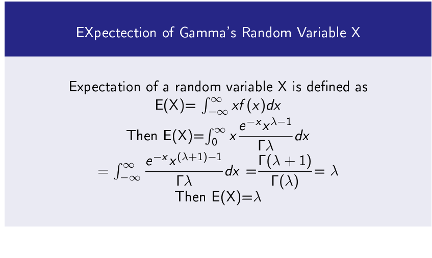 EXpectection of Gamma's Random Variable X