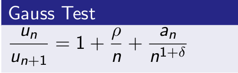 Gauss Test forConvergence