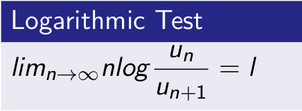 Logrithmic Test for Convergence