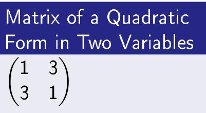 Matrix of a Quadratic Form in 2 Variables