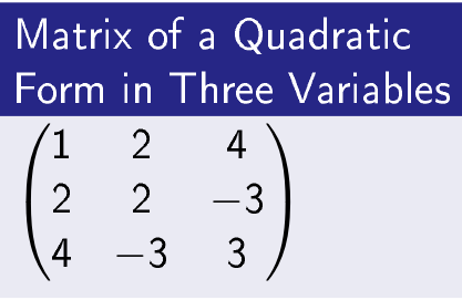 Matrix of a Quadratic Form in 3 Variables
