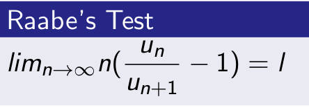 Raabe Test for Convergence