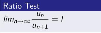 Ratio Convergence Test