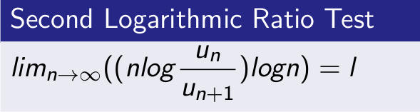 Second Logarithmic Ratio Test for Convergence